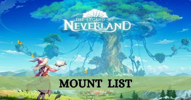The Legend of Neverland Mount List